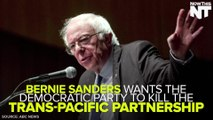 Bernie Sanders Is Urging Democrats To Reject The TPP