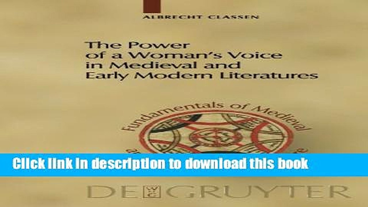 [PDF] The Power of a Woman s Voice in Medieval and Early Modern  Literatures: New Approaches to