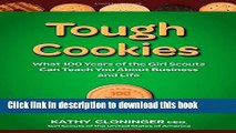 Download Tough Cookies: Leadership Lessons from 100 Years of the Girl Scouts PDF Free