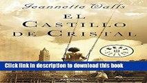 Download El castillo de cristal / The Glass Castle: A Memoir (Spanish Edition) Ebook Free