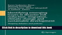 Read Identifying emerging issues in disaster risk reduction, migration, climate change and