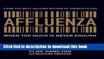 [PDF] Affluenza: When Too Much is Never Enough Download Full Ebook