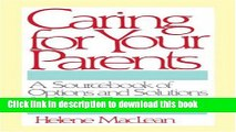 Read Caring for Your Parents: A Sourcebook of Options and Solutions for Both Generations Ebook Free