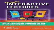 Read Thiagi s Interactive Lectures: Power Up Your Training With Interactive Games and Exercises