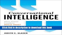 Read Conversational Intelligence: How Great Leaders Build Trust   Get Extraordinary Results  Ebook