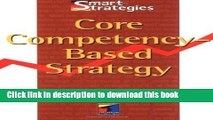 Download Core Competency-Based Strategy  Ebook Free