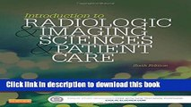 Download Introduction to Radiologic and Imaging Sciences and Patient Care, 6e Ebook Online