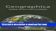 Download Geographica: World Atlas   Encyclopedia  PDF Online