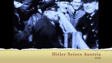 The Newsreel Hitler seizes Austria 1938