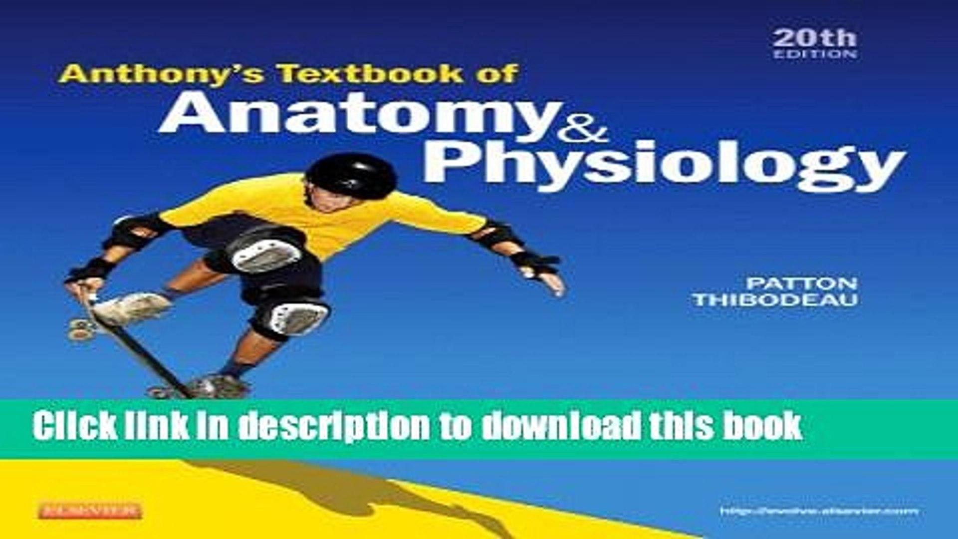 PDF Anthony s Textbook of Anatomy Physiology, 20e Free Books