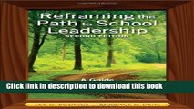 Read Book Reframing the Path to School Leadership: A Guide for Teachers and Principals PDF Free