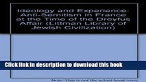 Read Books Ideology and experience: Antisemitism in France at the time of the Dreyfus affair (The