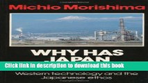 Read Books Why Has Japan  Succeeded ?: Western Technology and the Japanese Ethos E-Book Free