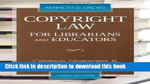 Read Copyright Law for Librarians and Educators (Copyright Law for Librarians and Educators: