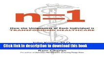 Read n=1: How the Uniqueness of Each Individual Is Transforming Healthcare Ebook Free