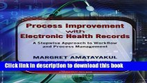 Read Process Improvement with Electronic Health Records: A Stepwise Approach to Workflow and