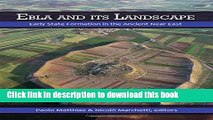 Read Ebla and its Landscape: Early State Formation in the Ancient Near East Ebook Free