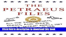 [PDF]  The Petraeus Files: All the Photos, Chats, Poems, and Other Super-Secret Emails They Don t