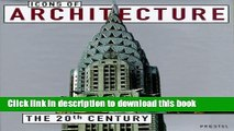Read Icons of Architecture: The 20th Century  PDF Online