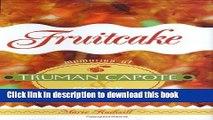 [PDF] Fruitcake: Memories of Truman Capote and Sook: Memories of Truman Capote   Sook (Hill Street