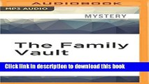Read The Family Vault (A Sarah Kelling and Max Bittersohn Mystery) Ebook Free