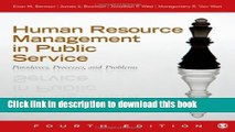 Read Book Human Resource Management in Public Service: Paradoxes, Processes, and Problems E-Book