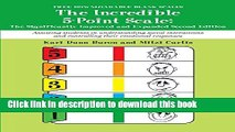 Read Books Incredible 5 Point Scale: The Significantly Improved and Expanded Second Edition;