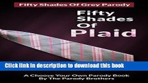 Read Fifty Shades of Grey: Parody - Fifty Shades of Plaid (fifty shades of grey, parody, satire