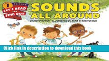 Read Sounds All Around (Let s-Read-and-Find-Out Science 1) PDF Online