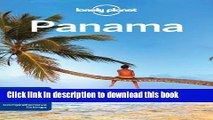 [PDF] Lonely Planet Panama (Travel Guide) Free Books