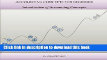 [PDF] Accounting Concepts For Beginner: Introduction of Accounting Concepts Free Books