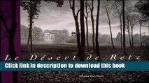 Read Le Désert de Retz: A Late Eighteenth-Century French Folly Garden · The Artful Landscape of