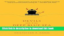Download Devils on the Deep Blue Sea: The Dreams, Schemes, and Showdowns That Built America s