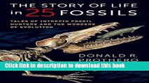 [PDF] The Story of Life in 25 Fossils: Tales of Intrepid Fossil Hunters and the Wonders of