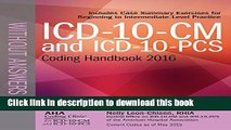 Read ICD-10-CM and ICD-10-PCS Coding Handbook, without Answers, 2016 Rev. Ed. ebook textbooks