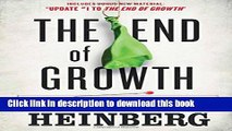 Read Books The End of Growth: Adapting to Our New Economic Reality ebook textbooks