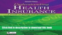 Read Understanding Health Insurance: A Guide to Billing and Reimbursement (with Premium Website