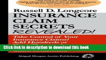 Read Book Insurance Claim Secrets Revealed!: Take Control of Your Insurance Claims! Add Hundreds