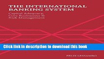 Read Book The International Banking System: Capital Adequacy, Core Businesses and Risk Management