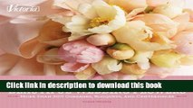 [PDF] Victoria Beautiful Wedding Flowers: More than 300 Corsages, Bouquets, and Centerpieces