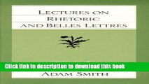 Download Books Lectures on Rhetoric and Belles Lettres (The Glasgow Edition of the Works and