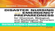 Read Disaster Nursing and Emergency Preparedness for Chemical, Biological and Radiological