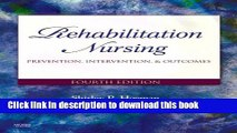 Read Rehabilitation Nursing: Prevention, Intervention, and Outcomes Ebook Free
