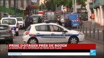 """Prise d'otages dans une église à Saint-Etienne-du-Rouvray : """"Certains policiers parlent d'islamistes"""""""