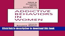 Read Addictive Behaviors in Women Ebook Free