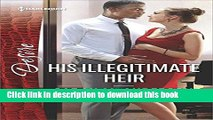 Download Books His Illegitimate Heir (The Beaumont Heirs) Ebook PDF