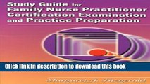 Read Study Guide for the Family Nurse Practitioner Certification Examination and Practice