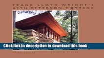 Read Frank Lloyd Wright s Seth Peterson Cottage: Rescuing a Lost Masterwork  Ebook Online