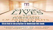 Download Saving Lives: Why the Media s Portrayal of Nurses Puts Us All at Risk (Kaplan Voices