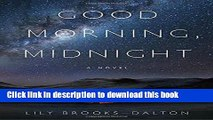 Download Good Morning, Midnight: A Novel PDF Free